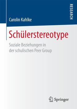Schülerstereotype von Kahlke,  Carolin