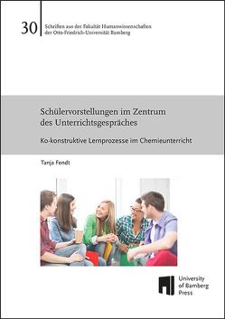 Schülervorstellungen im Zentrum des Unterrichtsgespräches von Fendt,  Tanja