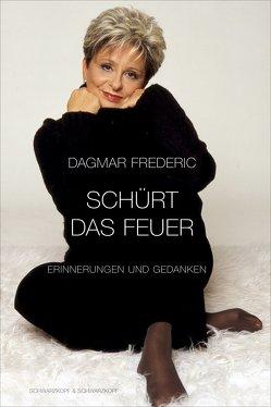 Schürt das Feuer von Frederic,  Dagmar