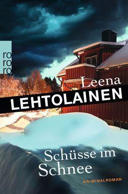 Schüsse im Schnee von Lehtolainen,  Leena, Schrey-Vasara,  Gabriele