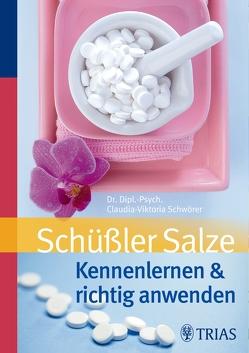 Schüßler Salze von Schwörer,  Claudia-Viktoria