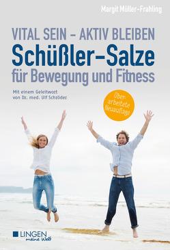 Schüßler-Salze für Bewegung und Fitness von Müller-Frahling,  Margit