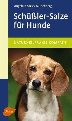 Schüßler-Salze für Hunde von Knocks-Münchberg,  Angela