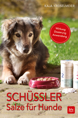 Schüssler-Salze für Hunde von Kreiselmeier,  Kaja
