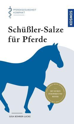 Schüssler-Salze für Pferde von Bührer-Lucke,  Gisa