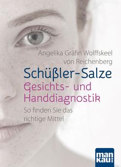 Schüßler-Salze – Gesichts- und Handdiagnostik von Reichenberg,  Angelika Gräfin Wolffskeel von