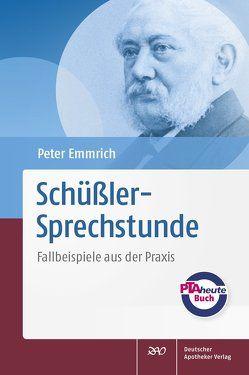 Schüßler-Sprechstunde von Emmrich,  Peter