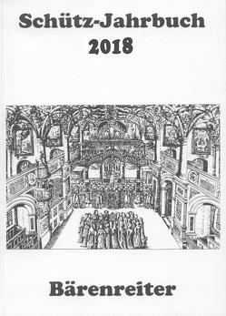 Schütz-Jahrbuch / Schütz-Jahrbuch 2018 von Heidrich,  Jürgen