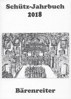 Schütz-Jahrbuch / Schütz-Jahrbuch 2018, 40. Jahrgang von Breig,  Werner, Heidrich,  Jürgen, Küster,  Konrad, Werbeck,  Walter