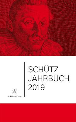 Schütz-Jahrbuch / Schütz-Jahrbuch 2019, 41. Jahrgang von Breig,  Werner, Heidrich,  Jürgen, Küster,  Konrad, Werbeck,  Walter