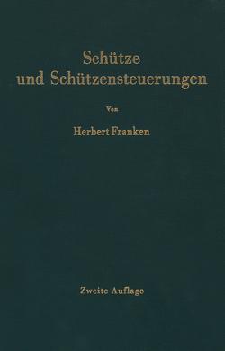 Schütze und Schützensteuerungen von Franken,  Herbert