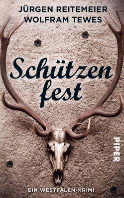 Schützenfest von Reitemeier,  Jürgen, Tewes,  Wolfram