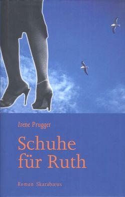 Schuhe für Ruth von Prugger,  Irene