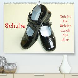 Schuhe – Schritt für Schritt durch das Jahr (Premium, hochwertiger DIN A2 Wandkalender 2020, Kunstdruck in Hochglanz) von Kapp,  Lilo