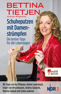 Schuheputzen mit Damenstrümpfen von Sorgenfrey,  Andreas, Tietjen,  Bettina, Weiss,  Oliver