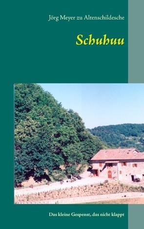 Schuhuu von Meyer zu Altenschildesche,  Jörg