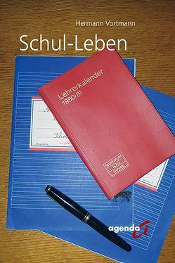 Schul-Leben von Vortmann,  Hermann