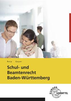 Schul- und Beamtenrecht Baden-Württemberg von Gayer,  Bernhard, Reip,  Stefan