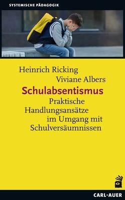 Schulabsentismus von Albers,  Viviane, Ricking,  Heinrich