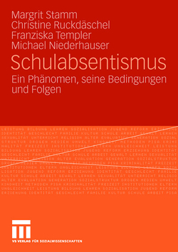 Schulabsentismus von Niederhauser,  Michael, Ruckdäschel,  Christine, Stamm,  Margrit, Templer,  Franziska