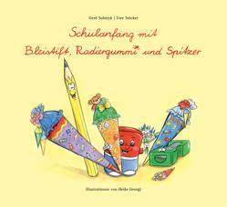 Schulanfang mit Bleistift, Radiergummi und Spitzer von Alwis Verlag, Georgi,  Heike, Sobtzyk,  Gerd, Stöcker,  Uwe