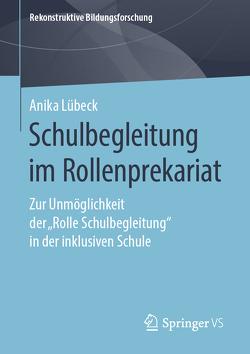 Schulbegleitung im Rollenprekariat von Lübeck,  Anika