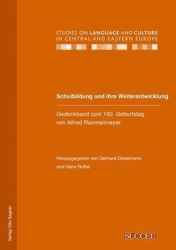 Schulbildung und ihre Weiterentwicklung von Giesemann,  Gerhard, Rothe,  Hans