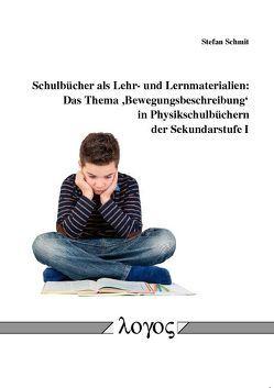 Schulbücher als Lehr- und Lernmaterialien von Schmit,  Stefan