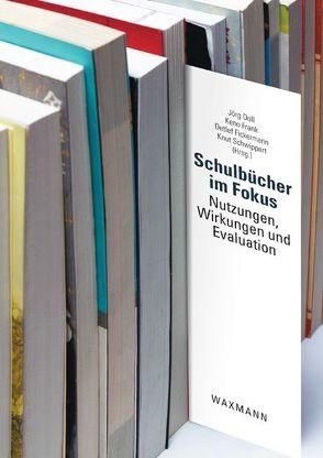 Schulbücher im Fokus von Doll,  Jörg, Fickermann,  Detlef, Frank,  Keno, Schwippert,  Knut