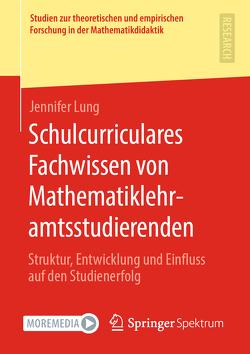 Schulcurriculares Fachwissen von Mathematiklehramtsstudierenden von Lung,  Jennifer