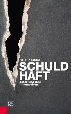 Schuld-Haft von Kastner,  Heidi