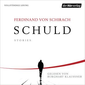 Schuld von Klaußner,  Burghart, Schirach,  Ferdinand von