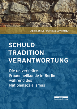 Schuld, Tradition, Verantwortung von David,  Matthias, Sehouli,  Jalid