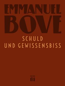 Schuld und Gewissensbiss von Bove,  Emmanuel, Laux,  Thomas