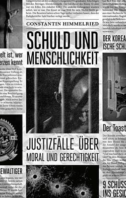 Schuld und Menschlichkeit von by Coverkitchen,  Buchcover, Himmelried,  Constantin