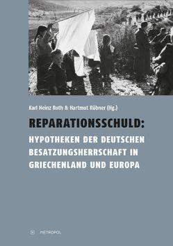 Reparationsschuld von Roth,  Karl Heinz, Rübner,  Hartmut