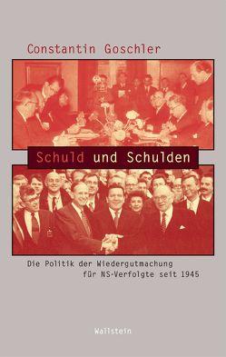 Schuld und Schulden von Goschler,  Constantin