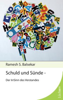Schuld und Sünde von Balsekar,  Ramesh S, Waterman,  Susan