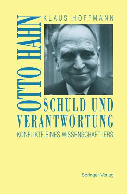 Schuld und Verantwortung von Hoffmann,  Klaus