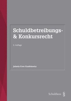 Schuldbetreibungs- & Konkursrecht (PrintPlu§) von Kren Kostkiewicz,  Jolanta