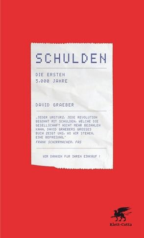 Schulden von Freundl,  Hans, Gebauer,  Stephan, Graeber,  David, Schäfer,  Ursel