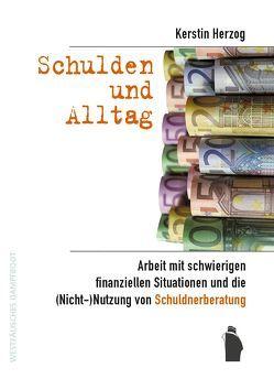 Schulden und Alltag von Herzog,  Kerstin