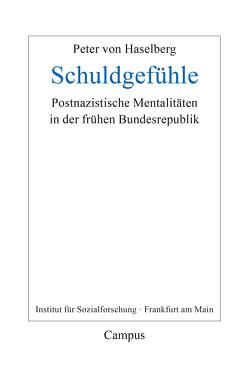 Schuldgefühle von Becker,  Michael, Braunstein,  Dirk, Link,  Fabian, von Haselberg,  Peter