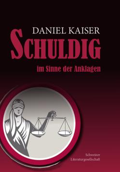 Schuldig im Sinne der Anklagen von Daniel,  Kaiser