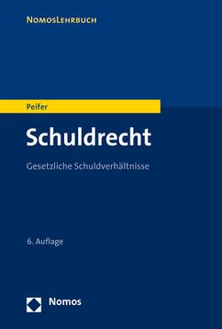 Schuldrecht von Peifer,  Karl-Nikolaus