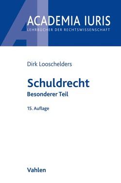Schuldrecht von Looschelders,  Dirk