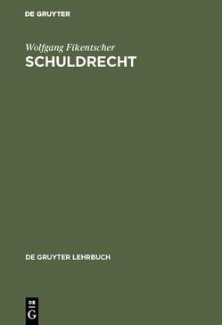 Schuldrecht von Fikentscher,  Wolfgang