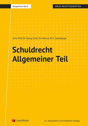 Schuldrecht Allgemeiner Teil von Graf,  Georg, Sonnberger,  Marcus W. A.