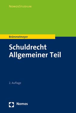 Schuldrecht Allgemeiner Teil von Brömmelmeyer,  Christoph