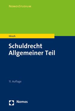 Schuldrecht Allgemeiner Teil von Hirsch,  Christoph